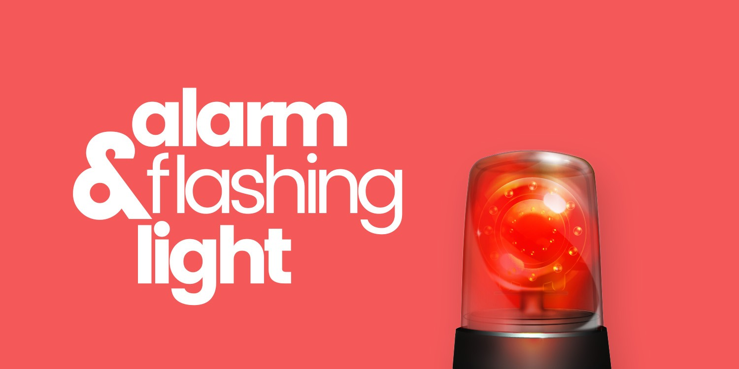Alarm & Flashing Light