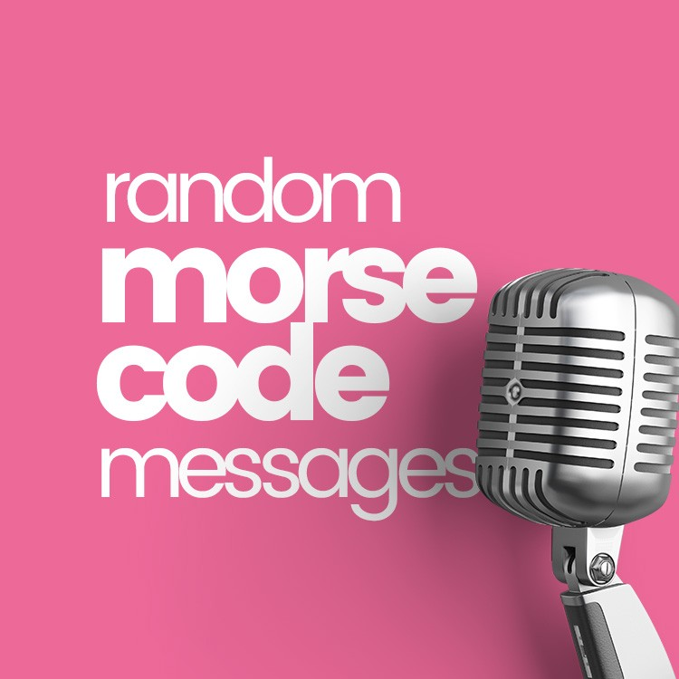 Random Morse Code Messages