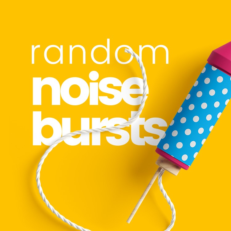 Random Noise Bursts